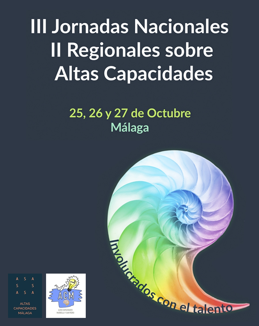 III Jornadas Nacionales y II Regionales sobre Altas Capacidades Intelectuales, del 25 al 27 de octubre en Málaga