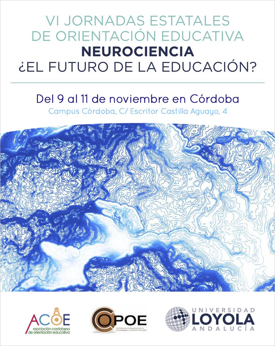 VI Jornadas Estatales de Orientación Educativa: Neurociencia ¿El futuro de la educación?, del 9 al 11 de noviembre en Córdoba